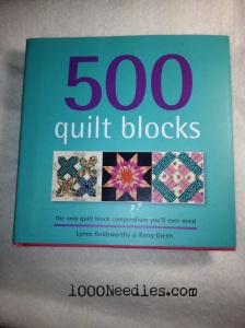500 Quilt Blocks by: Lynne Goldsworthy and Kerry Green